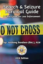 Search & Seizure Survival Guide 2017