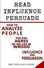 3 Book Set the Ultimate Guide to Read, Influence and Persuade