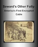 Seward's Other Folly