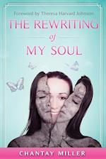 The Rewriting of My Soul
