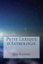 Petit Lexique D'Astrologie
