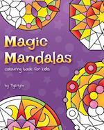Magic Mandalas Colouring Book for Kids