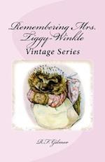 Remembering Mrs. Tiggy-Winkle
