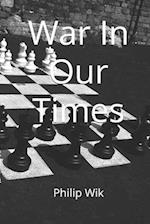 War in Our Times