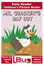 Mr. Quacker's Day Out - Early Reader - Children's Picture Books