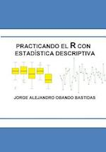 Practicando El R Con La Estadistica Descriptiva