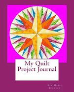 My Quilt Project Journal