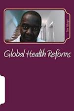 Global Health Reforms
