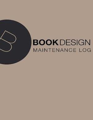 Maintenance Log af Book Design Ltd