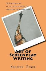 Art of Screen Play Writing
