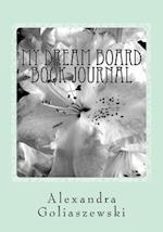 My Dream Board Book Journal