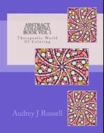 Abstract Coloring Book Vol 1 Therapeutic World of Coloring