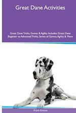 Great Dane Activities Great Dane Tricks, Games & Agility. Includes af Frank Greene