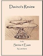 DaVinci's Review for the Series 4 Exam