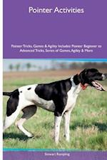 Pointer Activities Pointer Tricks, Games & Agility. Includes af Stewart Rampling