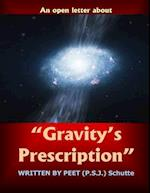 An Open Letter about ?Gravity?s Prescription?