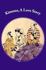 Kimono, a Love Story