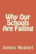 Why Our Schools Are Failing