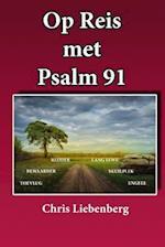 Op Reis Met Psalm 91