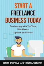 Start a Freelance Business Today af Jerry Banfield