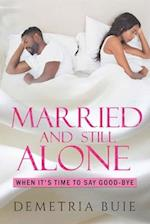 Married and Still Alone