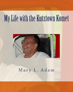 Bog, paperback My Life with the Kutztown Komet af Mary L. Adam