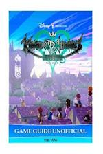 Kingdom Hearts Unchained X Game Guide Unofficial