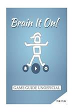 Brain It On! Game Guide Unofficial
