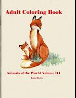 Adult Coloring Book Animals of the World Volume III