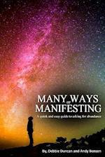 Many Ways of Manifesting