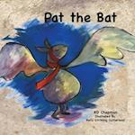 Pat the Bat (Pat and Friends Early Reader, nr. 1)