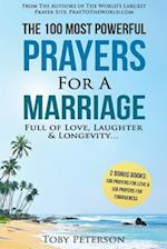 Prayer - The 100 Most Powerful Prayers for a Marriage Full of Love, Laughter & Longevity - 2 Amazing Bonus Books to Pray for Love & Forgiveness