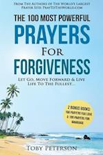 Prayer - The 100 Most Powerful Prayers for Forgiveness - 2 Amazing Bonus Books to Pray for Love & Marriage