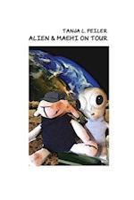 Alien & Maehi on Tour