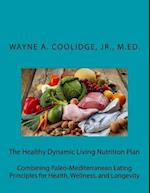 The Healthy Dynamic Living Nutrition Plan