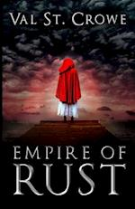 Empire of Rust af Val St Crowe