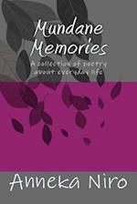 Mundane Memories