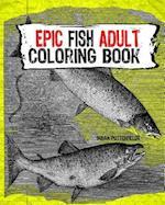 Epic Fish Adult Coloring Book
