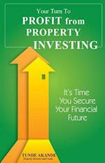 Your Turn to Profit from Property Investing