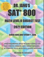 Dr. Jang's SAT* 800 Math Level II Subject Test