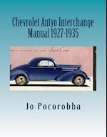 Chevrolet Auto Interchange Manual 1927-1935