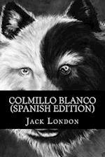Colmillo Blanco (Spanish Edition)