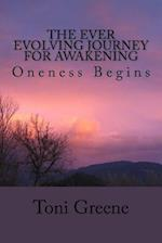 The Ever Evolving Journey for Awakening