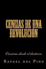 Cenizas de Una Revolucion