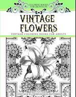 Coloring Books for Grownups Vintage Flowers af Vintage Coloring Books