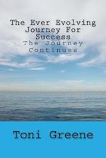 The Ever Evolving Journey for Success
