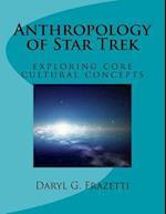 Anthropology of Star Trek