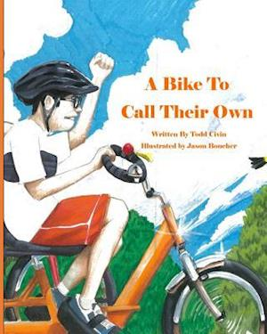 A Bike to Call Their Own af Todd Civin