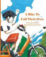 A Bike to Call Their Own