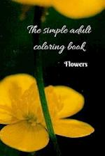 The Simple Adult Coloring Book